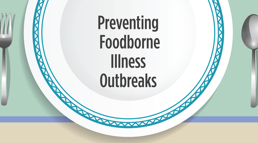 Preventing Foodborne Illness Outbreaks