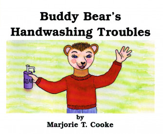Buddy Bear's Handwashing Troubles Book