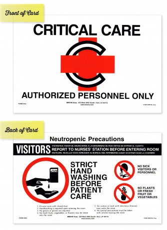 Critical Care and Neutropenic Precautions Sign