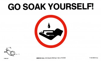 Go Soak Yourself/Work Yourself Into a Lather Poster