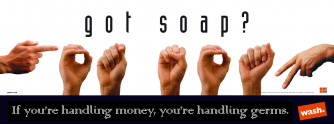 Got Soap? Poster Laminated