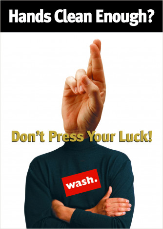 Don't Press Your Luck Handwashing Poster