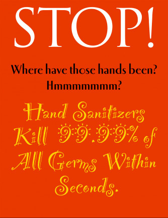 Stop, Where...Hands Been Poster
