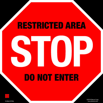 Stop! Restricted Area, Do Not Enter, Laminated.