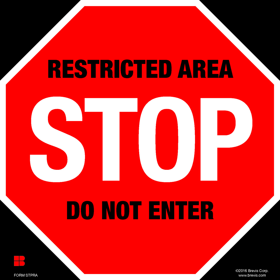 Stop Restricted Area Do Not Enter Laminated Brevis
